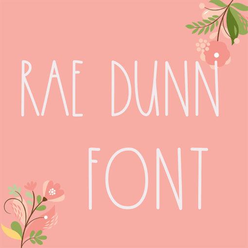 Rae dunn font 1