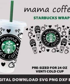 mama needs coffee full wrap starbucks b