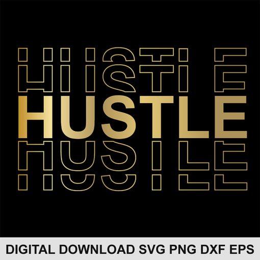 Hustle svg file 1
